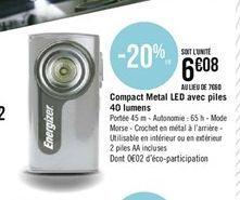 Compact metal Led avec piles 40 lumens Energizer offre à
