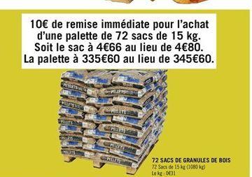 72 sacs de granules de bois offre à