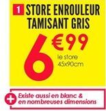 Store enrouleur tamisant gris offre à 6.99€