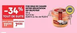 Foie gras de canard entier degustation igp delpeyrat offre à 7.85€