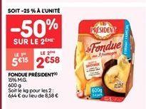 Fondue Président offre à 2.58€