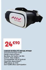 Casque de realite virtuel myway offre à 24.9€