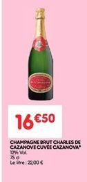 Champagne brut charles de cazanove cuvee cazanova offre à 16.5€