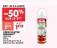 Crème fouettee president offre à 1.09€