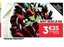 Moules fraiches offre à 3.25€