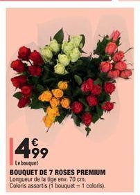 Bouquet de 7 roses premium offre à 4.99€