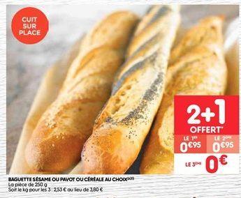 Baguette sesame ou pavot ou cereale au choix offre à 0.95€
