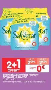 Eau minerale naturelle finement petillante la salvetat offre à 2.94€