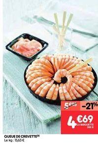 Queues de crevettes offre à 4.7€
