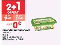 Primevere tartine doux offre à 1.4€