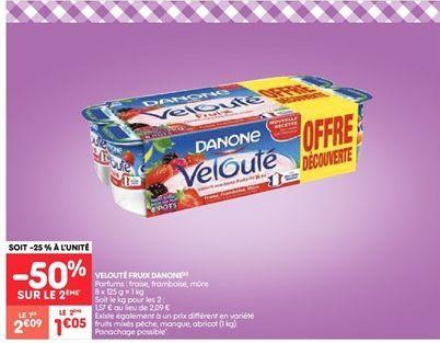 Velouté fruitx Danone offre à 2.09€