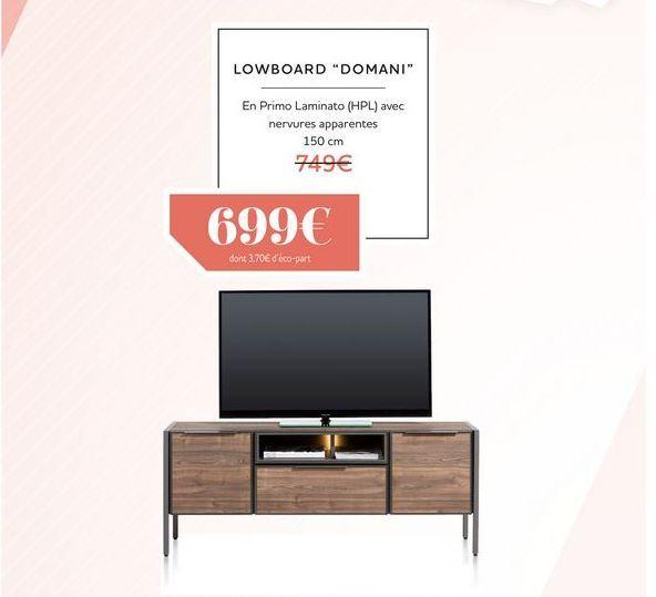 Lowboard DOMANI offre à 699€