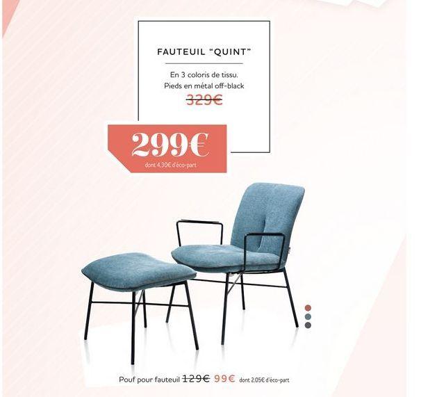 Fauteuil QUINT offre à 299€