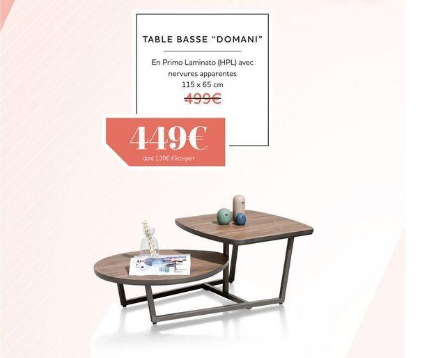 Table basse DOMANI offre à 449€
