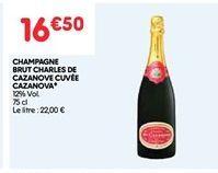 Champagne brut charles de cazave cuvee cazanova offre à 16.5€