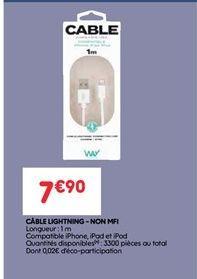 Câble lightning-non mfi offre à 7.9€