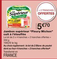 """Jambon supérieur """"Fleury Michon"""" cuit à l'etouffée offre à"""