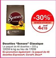 """Dosettes """"Senseo"""" classique offre à 5.99€"""