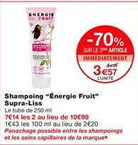 """Shampoing """"Energie fruit"""" supra-liss offre à 5.49€"""