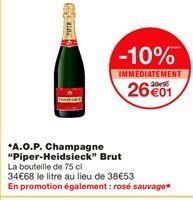 """A.O.P. champagne """"Piper-Heidseick"""" brut offre à 29€"""
