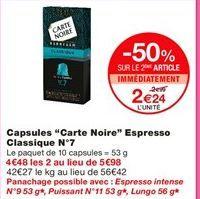 """Capsules """"Carte noire"""" espresso classique N°7 offre à 2.99€"""
