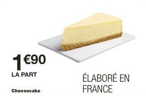 Cheesecake offre à 1.9€
