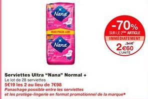 "Serviettes ultra ""Nana"" normal+ offre à 3.99€"