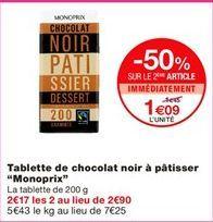 """Tablettes de chocolat noir à pâtisser """"Monoprix"""" offre à 1.45€"""