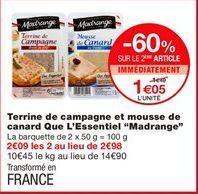 """Terrine de campagne et mousse de canard que l'essentiel """"madrange"""" offre à 1.49€"""