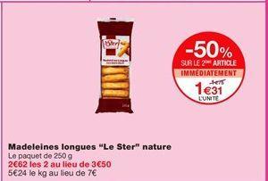 "Madeleines longues ""Le Ster"" nature offre à 1.75€"