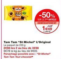 """Tam tam """"St michel"""" l'original offre à 1.99€"""