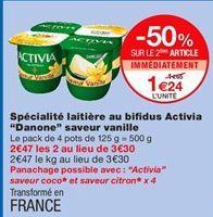 """Spécialité laitière au bifidus activia """"Danone"""" saveur vanille offre à 1.65€"""