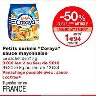 "Petits surimis ""Coraya"" sauce mayonnaise offre à 2.59€"