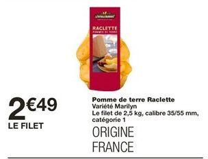 Pomme de terre raclette offre à 2.49€