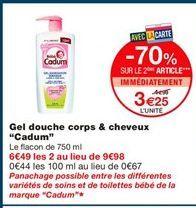 """Gel douche corps & cheveux """"Cadum"""" offre à 4.99€"""