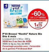 """P'tit brassé """"Nestlé"""" nature bio dés 6 mois offre à 2.49€"""