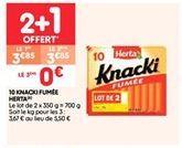 10 knacki fumée offre à 3.85€