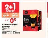 Café royal doppio espresso offre à 2.59€