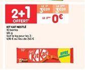 Kit kat Nestlé  offre à 3.09€