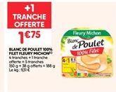 Blanc de poulet 100% filet offre à 1.75€
