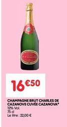 Champagne brut charles cazanove cuvee casanova offre à 16.5€