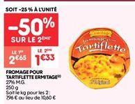 Fromage  pour tartiflette ermitage offre à 1.32€