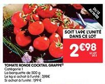Tomate ronde cocktail grappe offre à 2.98€