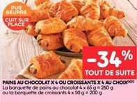 Pain au chocolat x4 ou croissants x 4 au choix offre à