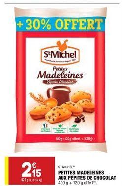 Petites madeleine aux pépites de chocolat offre à 2.15€