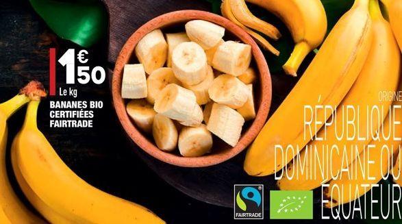 Bananes bio certifiées fairtrade offre à 1.5€