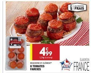 8 tomates farcies  offre à 4.99€