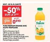 Pure premium orange avic pulpe tropicana offre à 0.93€