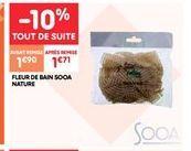 Fleur de bain sooa nature offre à 1.71€