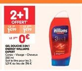 Gel douche 3 en 1 energy williams expert offre à 1.99€